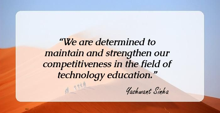 motivational quotes by yashwant sinha former finance minister